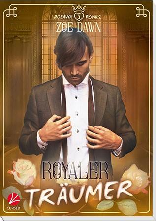 Rosavia Royals: Royaler Träumer