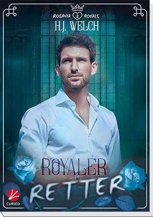 Rosavia Royals: Royaler Retter - signiert