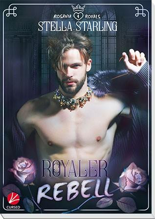 Rosavia Royals: Royaler Rebell