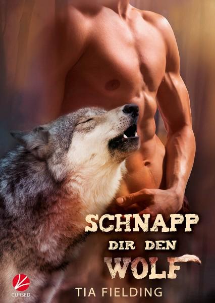 Schnapp dir den Wolf - E-Book