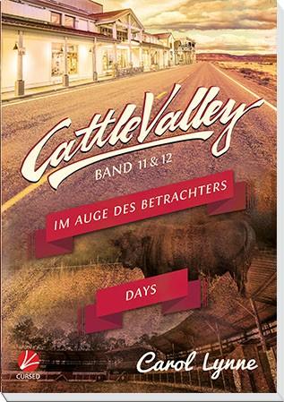 Cattle Valley 11+12: Im Auge des Betrachters / Cattle Valley Days