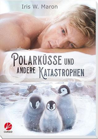 Polarküsse und andere Katastrophen