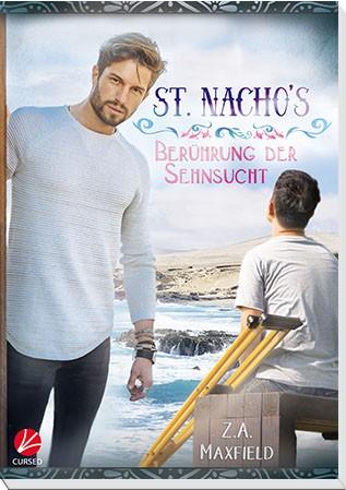 St. Nacho's 2: Berührung der Sehnsucht