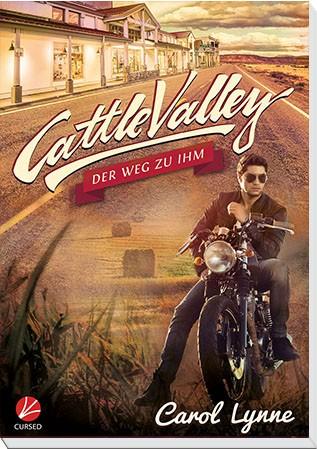 Cattle Valley: Der Weg zu ihm