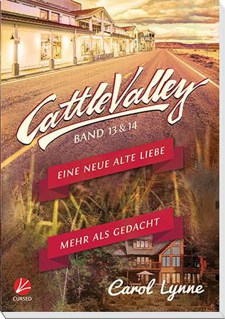 Cattle Valley 13+14: Eine neue alte Liebe / Mehr als gedacht