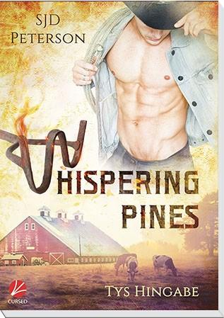 Whispering Pines 3: Tys Hingabe