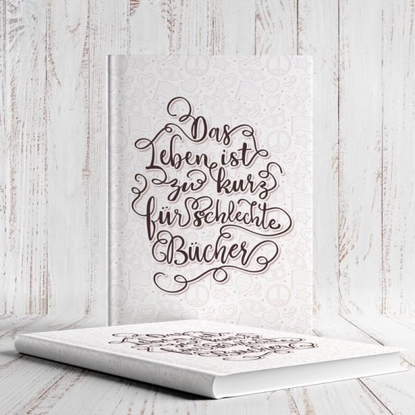 Notizbuch Das Leben ist zu kurz